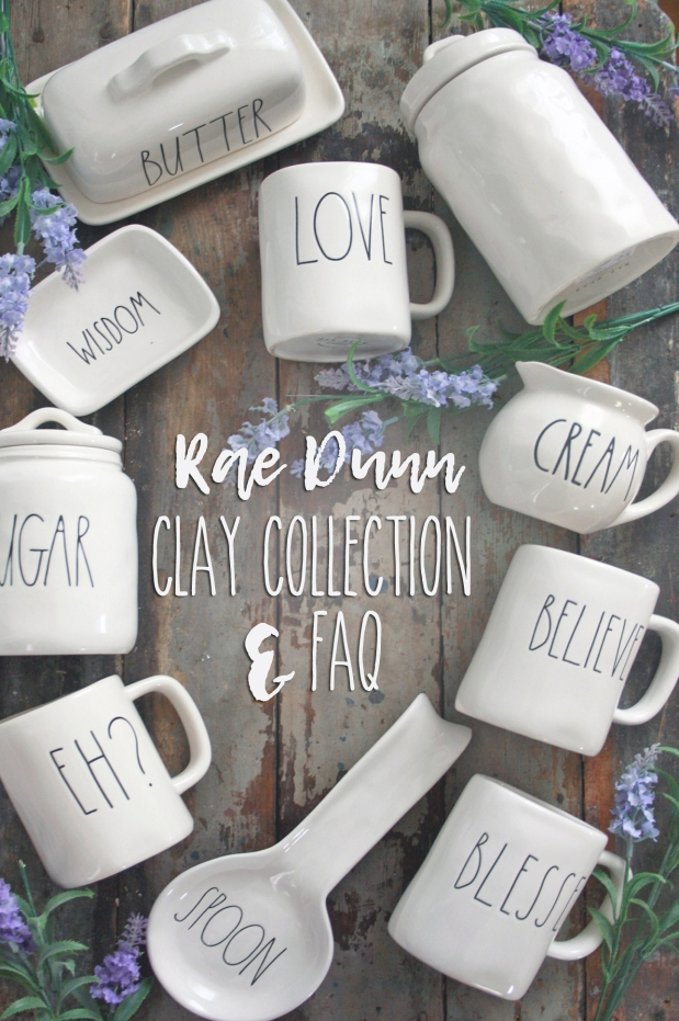 My Rae Dunn Clay Collection & FAQ